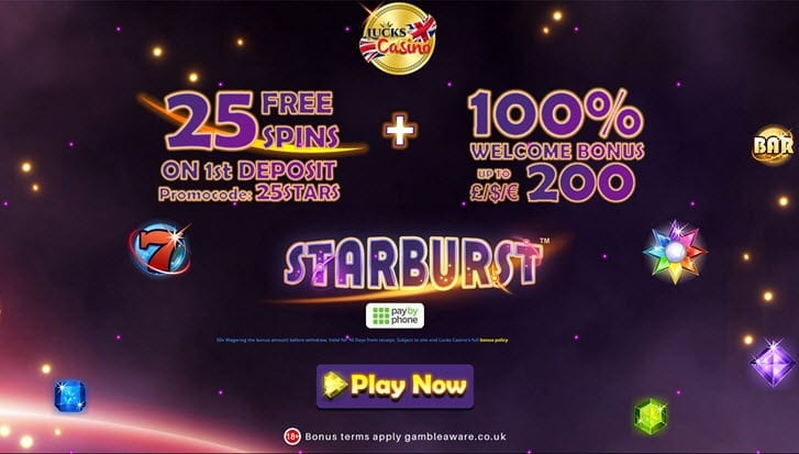 lucks casino starburst 25 free spins
