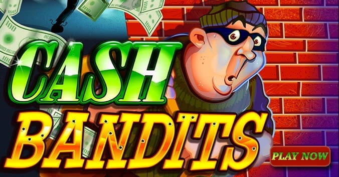 cash-bandits-slot-games