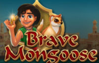 BRAVE MONGOOSE SLOT