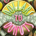 Dollars to Donuts Slot